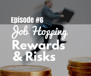 Job Hopping Rewards and Risks