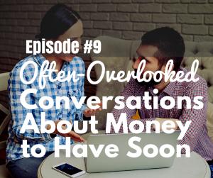 Money Conversations You Should Have