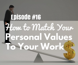 Match Personal Values to Your Work