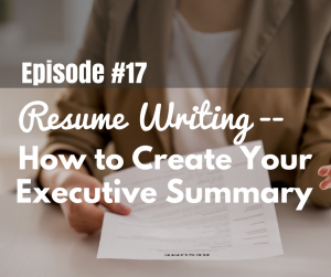 Resume Writing How to Create Your Executive Summary