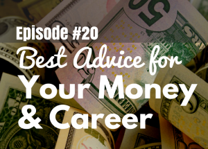 #20 Best Money and Career Advice You've Ever Heard