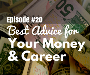 Best Money and Career Advice